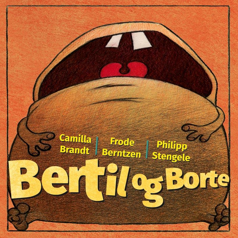 Bertil og Borte